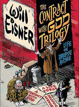 Will Eisner's The Contract with God Trilogy
