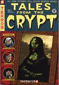 Tales from the Crypt vol 1: Ghouls Gone Wild!