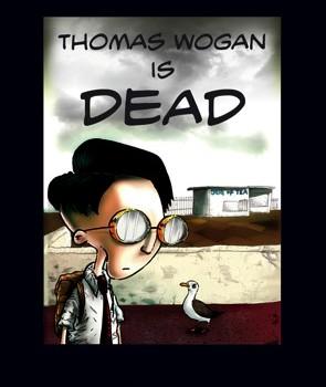 Thomas Wogan is Dead