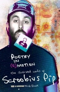 Poetry in (e)Motion: The Illustrated Words of Scroobius Pip
