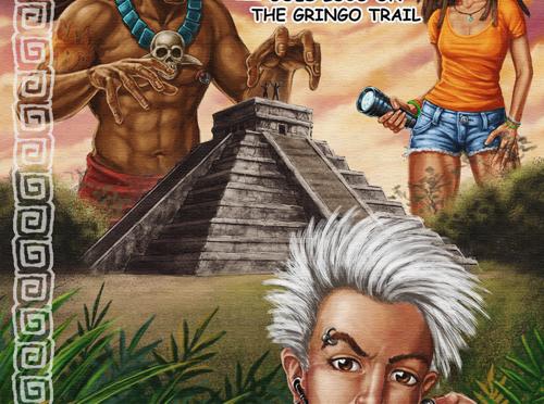 Toonpunk Goes Loco on the Gringo Trail