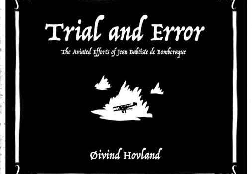 Trial and Error: The Aviated Efforts of Jean Baptiste de Bomberaque