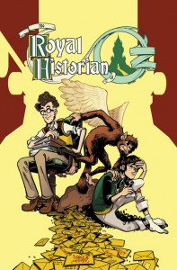 The Royal Historian of Oz #1
