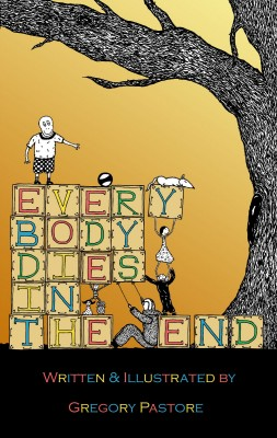 Everybody Dies in the End
