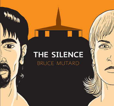 The Silence - Bruce Mutard