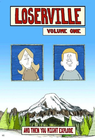 Loserville Volume One