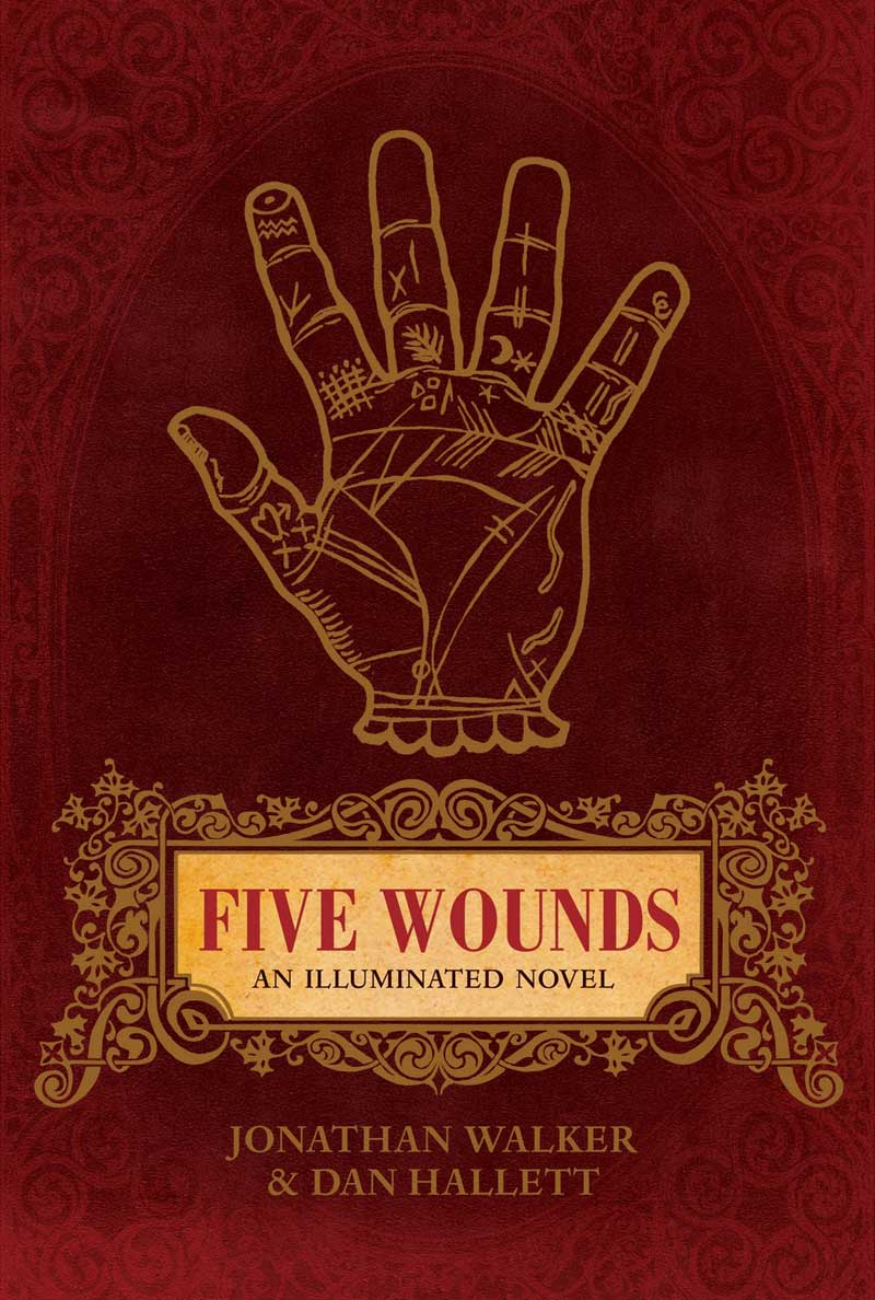 Five Wounds - Jonathan Walker, Dan Hallett
