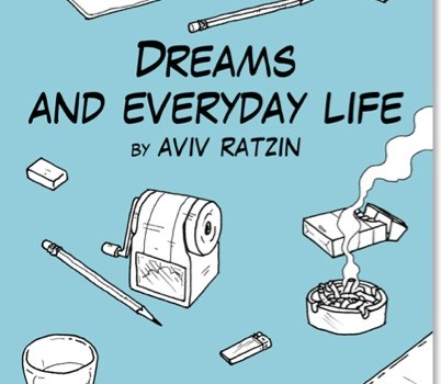 Dreams and Everyday Life by Aviv Ratzin