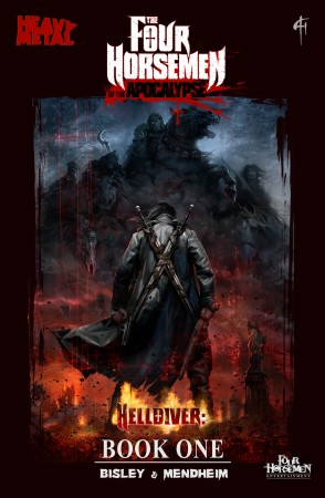 The Four Horsemen of the Apocalypse Book One: Helldiver