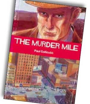 The Murder Mile - Paul Collicutt