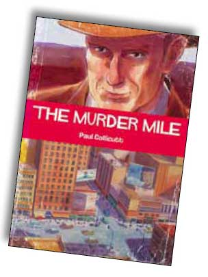 The Murder Mile - Paul Collicutt