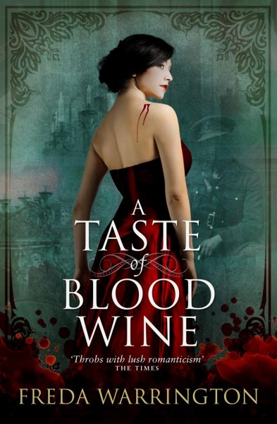 Freda Warrington - A Taste of Blood Wine