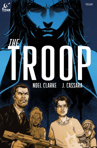 The Troop - Joshua Cassara, Noel Clarke