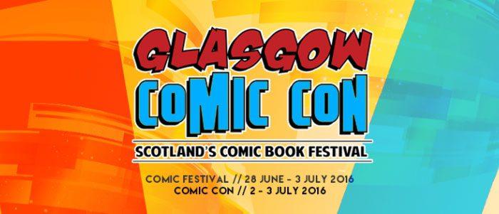 Glasgow Comic Festival and Comic Con 2016