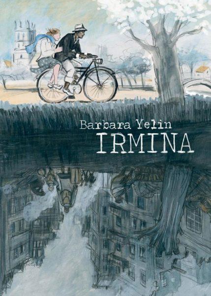 Irmina - Barbara Yelin