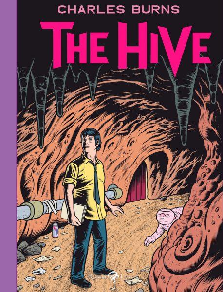 Charles Burns - The Hive
