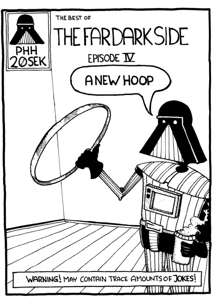 The Far Dark Side: Episode IV: A New Hoop,