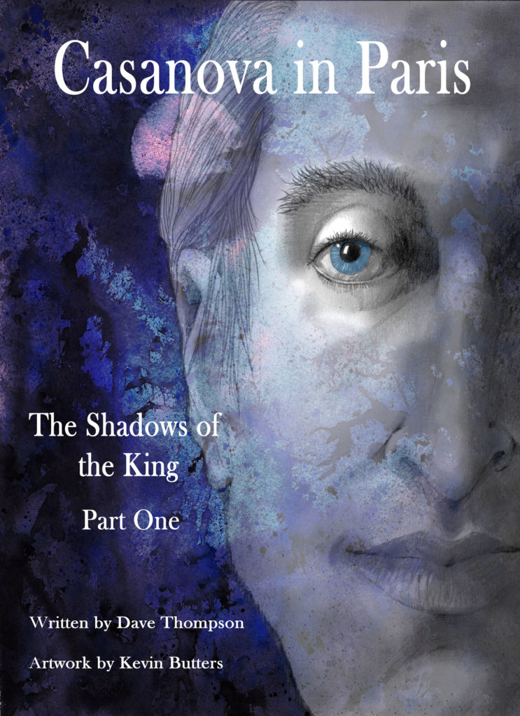 Casanova in Paris: The Shadows of the King – part 1