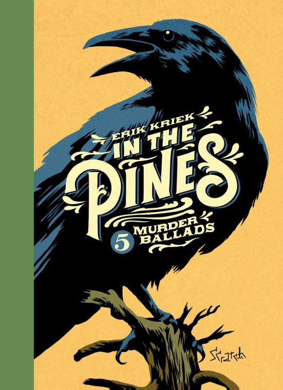 In the Pines: 5 Murder Ballads