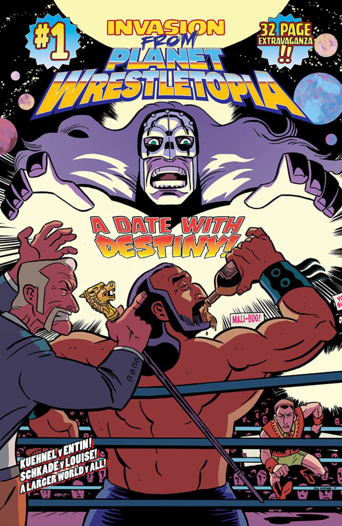 Invasion from Planet Wrestletopia #1: Date With Destiny