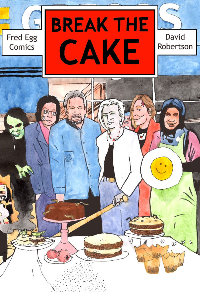 Break the Cake - David Robertson