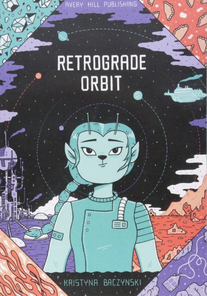 Retrograde Orbit - Kristyna Baczynski