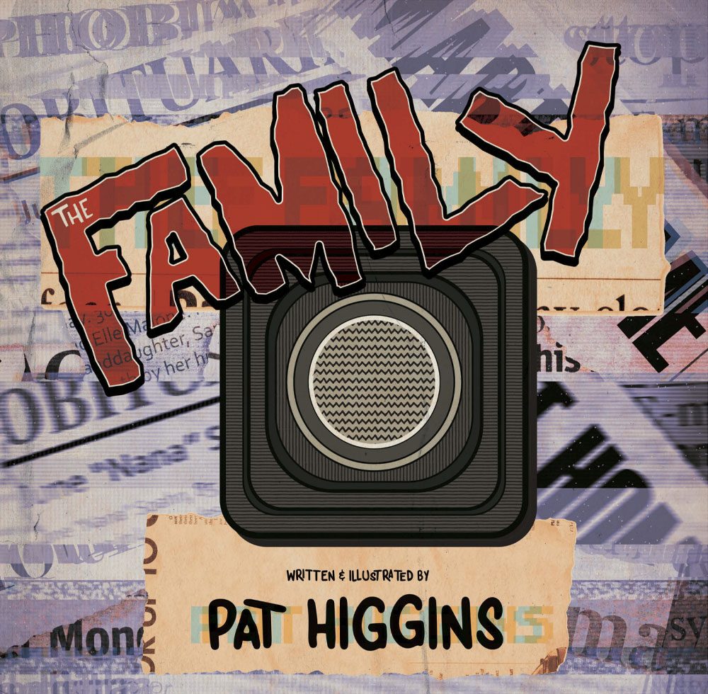 The Family - Pat Higgins