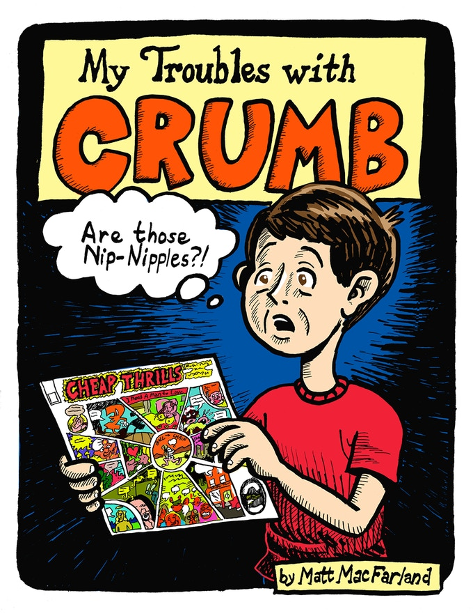 My Troubles with Crumb - Matt MacFarland